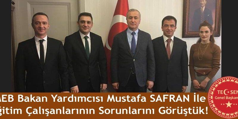 MEB Bakan Yardımcısı Mustafa SAFRAN İle Eğitim Çalışanlarının Sorunlarını Görüştük!