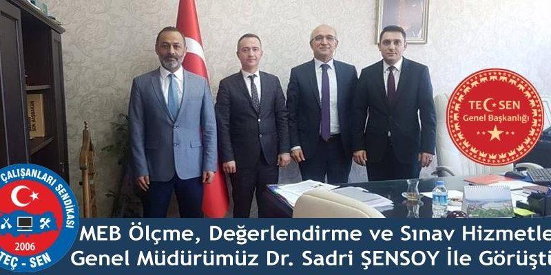 Ölçme Değerlendirme ve Sınav Hizmetleri Genel Müdürümüz Dr. Sadri ŞENSOY'u Makamında Ziyaret Ettik.