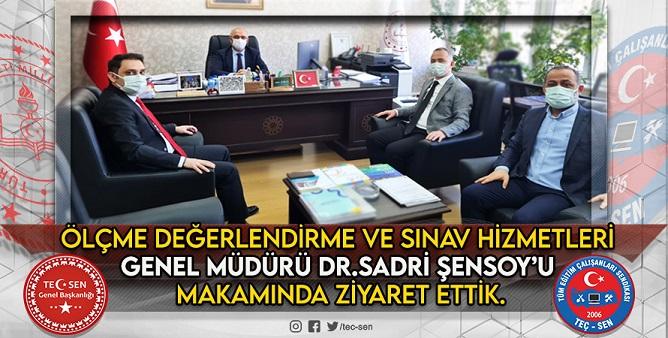 Ölçme Değerlendirme ve Sınav Hizmetleri Genel Müdürü Sadri ŞENSOY'u Makamında Ziyaret Ettik.